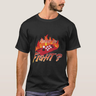 Ready to Fight T-Shirt