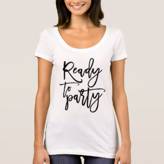 Ready To Party Graduation Script T-Shirt