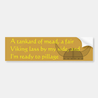 Ready to Pillage Bumper Sticker