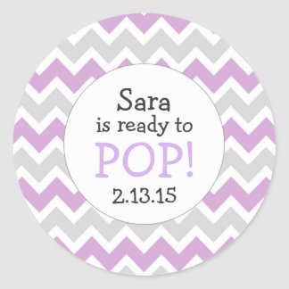 Ready to Pop Baby Shower Favor / lavender chevron Classic Round Sticker