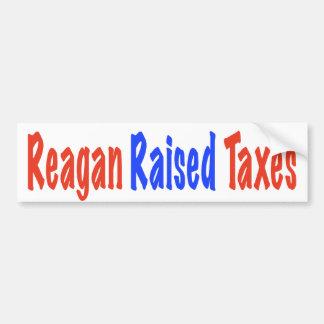 Reagan Raised Taxes Bumper Sticker