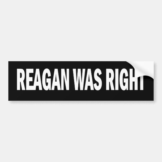 Reagan was Right Stickers