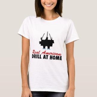 Real Americans Drill At Home T-Shirt