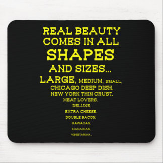 REAL BEAUTY PIZZA MOUSE PAD