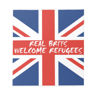Real Brits Welcome Refugees Notepad