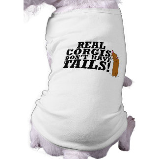 Real Corgis Don't Have Tails Shirt
