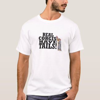 Real Corgis Have Tails T-Shirt