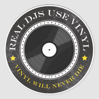 Real DJs Use Vinyl Classic Round Sticker