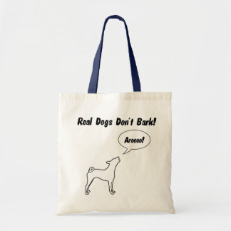Real Dogs Don't Bark! Tote Bag