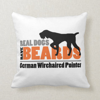 Real Dogs Have Beards - German Wirehaired Pointer Throw Pillow