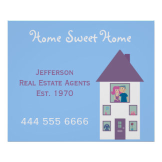 Real Estate Agent Home Sweet Home Advertising Poster