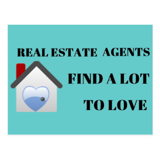Real Estate Agents Find a Lot to Love Post Card
