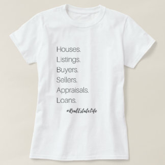 Real Estate Life T-Shirt