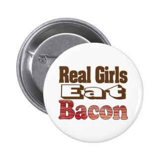 Real Girls Eat Bacon 2 Inch Round Button