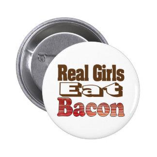 Real Girls Eat Bacon Pinback Button