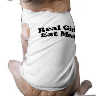 Real Girls Eat Meat png Doggie Tee Shirt