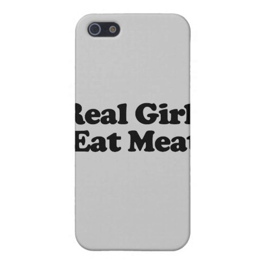 Real Girls Eat Meat .png Case For iPhone 5