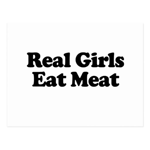 Real Girls Eat Meat .png Postcard