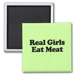 Real Girls Eat Meat Square Magnet