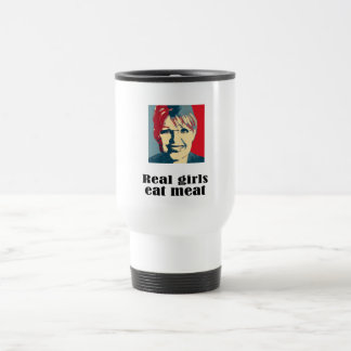 Real girls eat meat stainless steel travel mug