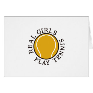 Real Girls Play Tennis Card