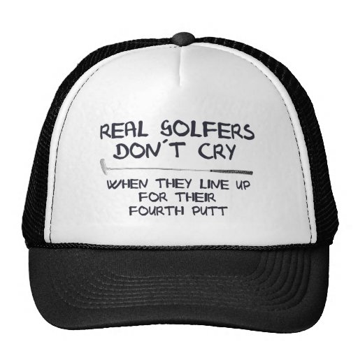 Real Golfers don´t cry Hats