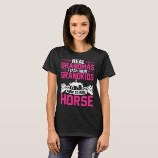 Real Grandmas Teach Their Grandkids How Ride Horse T-Shirt