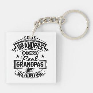 Real Grandpas Go Hunting Double-Sided Square Acrylic Keychain