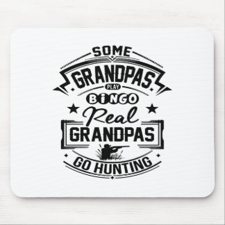 Real Grandpas Go Hunting Mouse Pad