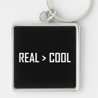 Real Greater Than Cool Keychain