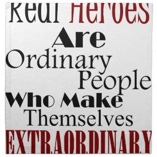 Real Heroes Extraordinary People Napkin