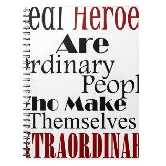 Real Heroes Extraordinary People Notebook