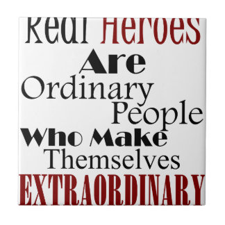Real Heroes Extraordinary People Tile
