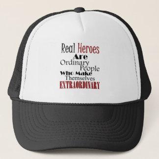 Real Heroes Extraordinary People Trucker Hat
