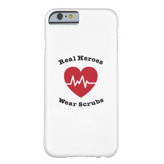 Real Heroes Wear Scrub Funny Nursing Nurse Gift Barely There iPhone 6 Case