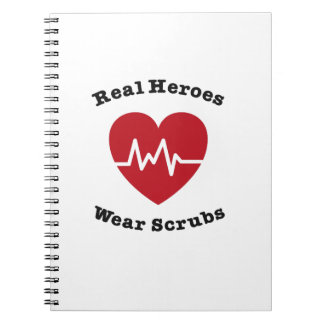 Real Heroes Wear Scrub Funny Nursing Nurse Gift Spiral Notebook