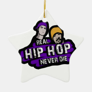 Real Hip Hop never die Ceramic Star Ornament