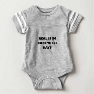 real is so rare these days baby bodysuit