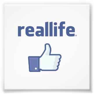 Real Life Photographic Print