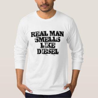 REAL MANSMELLS LIKE DIESEL T-Shirt