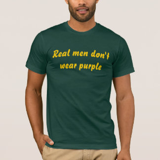 Real me don't wear purple shirt