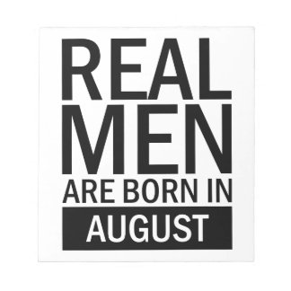 Real Men August Notepad