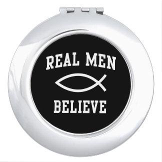 Real Men Believe Travel Mirror