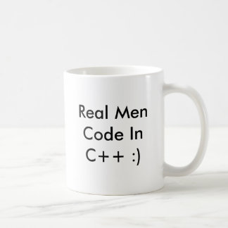 Real Men Code InC++ :) Coffee Cup