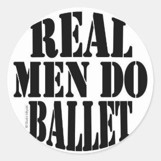 Real Men Do Ballet Round Sticker