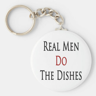 Real Men Do The Dishes Keychain
