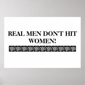 REAL MEN DON'T HIT WOMEN POSTER! POSTER