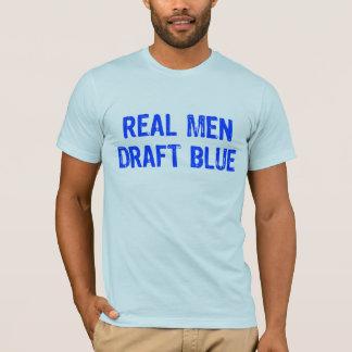 Real Men Draft Blue T-Shirt