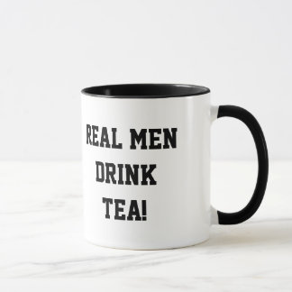 Real Men Drink Tea Mug
