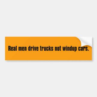 Real men drive trucks not toy cars bumper sticker